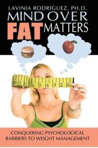 A Weight-Loss Book Worth Reading: Mind Over Fat Matters
