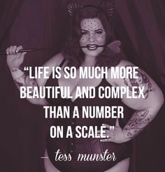 Tess Munster Body Positive Quote • Curvy Quote • Inspirational Plus Size Model