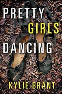 Pretty Girls Dancing - Kylie Brant