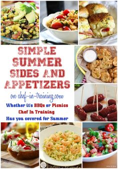 With OVER FIFTY Simple Summer Sides & Appetizers, Chef-in-Training.com has you covered for BBQ and Picnic Season!