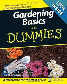 You're now officially out of excuses for not planting the garden of your dreams. Even if you've never sowed a seed nor pulled a weed, Gardening Basics For Dummies contains everything you need to know about flowers, beds, borders, trees, shrubs, and lawns to create your own private paradise. This friendly and informative guide also covers all of the tools and additives available to make gardening easier. You'll discover - See more at: http://worldingreen.blogspot.com/2013/06/gardening