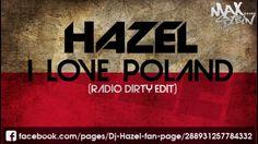 DJ HAZEL - I LOVE POLAND KURWA MAC