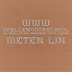 www.spellenvoorschool.nl/spelletjes/rekenen/2704/leren-meten-lineaal.html meten spelletjes bovenbouw