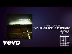 Music video by Chris Tomlin performing Your Grace Is Enough. (C) 2014 sixstepsrecords/Sparrow Records