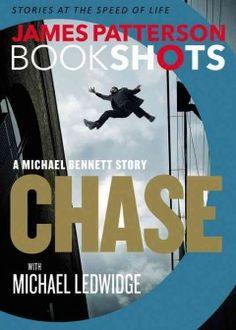 Chase : a Michael Bennett story