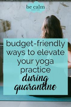 Yoga is an excellent form of self-care that can bring a sense of calm to your life during these stressful times.  Elevate your yoga practice on a budget… #yogapractice #selfcare #motivation #budget #yoga