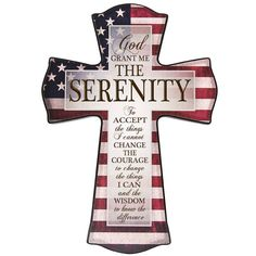 God Grant me the Serenity wall crossAmerican flag by Welovefamily