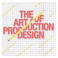 The Art of Production Design: Getting the Most out of Your Film's Visuals - Film Slate Magazine: Your Hub for Moviemaking Tips and the Insightful Commentary on Indie Film, Television and Hollywood