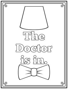 dr who coloring pages | Dont Eat the Paste: The Doctor Is IN printable art and coloring page
