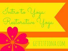 Restorative Yoga September 2 2014