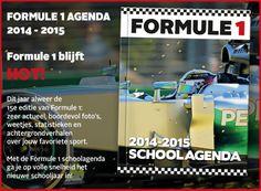 Formule 1 Formule 1 blijft HOT! Dit jaar alweer de 15e editie van Formule 1: zeer actueel, boordevol foto's, weetjes, statistieken en achtergrondverhalen over jouw favoriete sport. Met de Formule 1 schoolagenda ga je op volle snelheid het nieuwe schooljaar in!