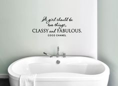 A Girl Should Be Two Things, Classy & Fabulous - Coco Chanel Vinyl Decal, Coco Chanel Vinyl Wall Quote, Bathroom Vinyl, Bedroom Vinyl, 35x14 by TheVinylCompany on Etsy