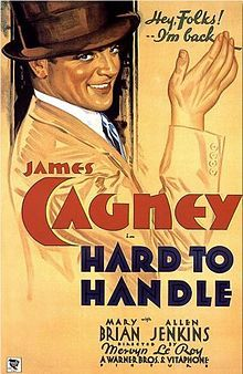 Hard to Handle 1933 is a preCode comedy film starring James Cagney as a breezily clowning con artist who organizes a Depressionera dance marathon His cha Old Movie Posters, Classic Movie Posters, Cinema Posters, Movie Poster Art, Classic Movies, Vintage Posters, Old Hollywood Movies, Classic Hollywood, Old Movies