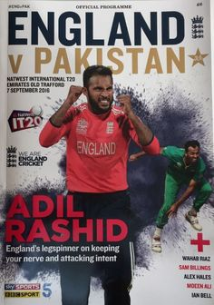 England v Pakistan Natwest International T20 Emirates Old Trafford, 7 September 2016, Official Programme.    Featuring Adil Rashid, Wahab Riaz, Sam Billings, Alex Hales, Moeen Ali, Ian Bell and much more!