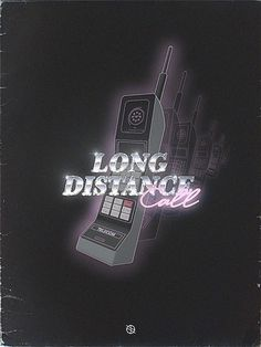 Long Distance Call.