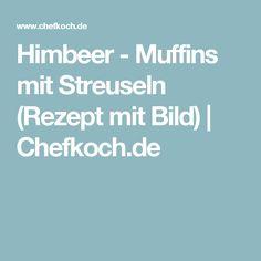 Himbeer - Muffins mit Streuseln (Rezept mit Bild)   Chefkoch.de