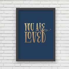 Metallic Gold You Are Loved Print  5x7 or by LucyDarlingPrints