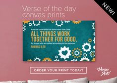 Verse of the Day from Logos.com Romans 8:28
