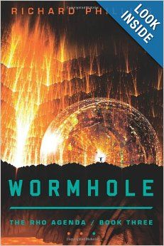 Wormhole (The Rho Agenda) by Richard Phillips.  Cover image from amazon.com.  Click the cover image to check out or request the science fiction and fantasy kindle.