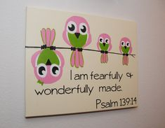 I am fearfully and wonderfully made - Psalm 139:14 - custom canvas wall art with pink & green owls