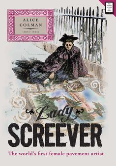 Lady Screever book cover: (Print Edition) Designed by Ken Ashcroft and written by Philip Battle ISBN 978 0 9933796 0 4