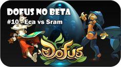 DOFUS - PvP no Beta (+playlist)