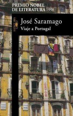 Viaje a Portugal / José Saramago ; [traducción, Basilo Losada] - 6ª ed. - Madrid : Santillana, 1998