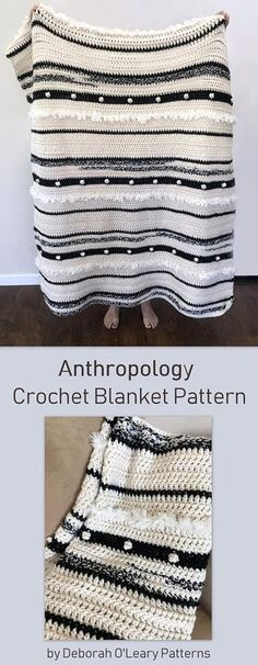 The Anthropology Blanket was designed to use black and white together as neutral colors along with some fur for texture. The results came out lovely. The blanket was then converted to a baby size using soft greys. This would also be a good pattern for using some of the beautiful Knitting Blanket Patterns, Easy Crochet Blanket, Crochet Throw Pattern, Crochet Afghans, Crochet Throws, Basic Crochet Stitches, Striped Crochet Blanket, Crochet Patterns, Knitting Looms