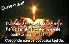 Good Knight, Afrikaanse Quotes, Goeie Nag, Goeie More, Good Night Quotes, Special Quotes, Sleep Tight, Day Wishes, Messages