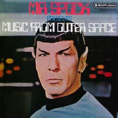 "Leonard Nimoy ""Mr. Spock Presents MUSIC FROM OUTER SPACE"", 1973"