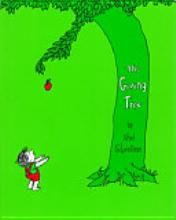 The Giving Tree by Shel Silverstein  ,every child and adult should read this