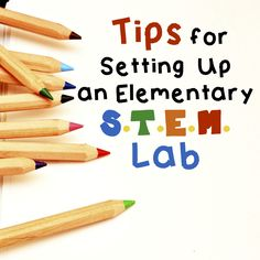 Tips for Setting Up an Elementary Stem Lab