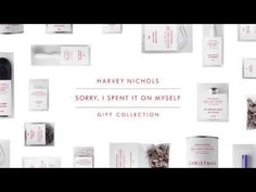 Harvey Nichols 'Sorry I Spent It On Myself' Gift Collection.