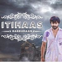 """College Is The Song From Album Itihaas.This Track Is From Punjabi Music Category.This Song Is Performed By """"Babbu Maan"""