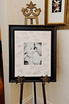 Guest Book Idea. Use an Engagement Photo, frame and leave a wide border. Have everyone sign around it on the wedding day/night.
