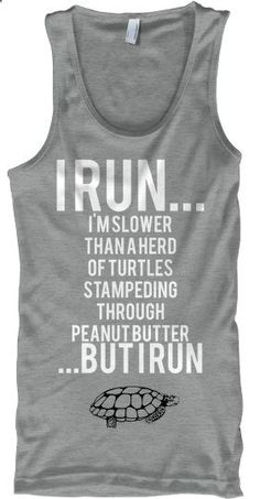 Hahah. Totally me. I'm just not a runner. - I need this shirt #fashion #beautiful #pretty Please follow / repin my pinterest. Also visit my blog  http://www.fashionblogdirect.blogspot.com/