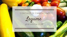 Ghid nutriție LCHF: Ce mâncăm? Legumele și conținutul de carbohidrați | Beauty from Nature Lchf, Health Fitness, Low Carb, Vegetables, Food, Sport, Deporte, Essen, Sports