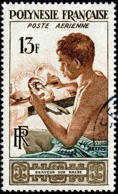 Mother-of-pearl engraver, airmail stamp designed and engraved by Charles Mazelin, and issued for use in French Polynesia on November 3, 1958, Scott No. C24.