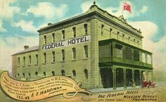 An poster sized print, approx (other products available) - Federal Hotel, William Street, Fremantle, Western Australia Date: circa 1908 - Image supplied by Mary Evans Prints Online - Poster printed in the USA Williams Street, Thing 1, Framed Prints, Canvas Prints, Online Images, Western Australia, Wonderful Images, Poster Size Prints, Gifts In A Mug