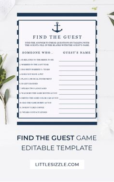 Find The Guest Game Template Editable Nautical Wedding Shower Game Find The Guest Anchor Bridal Game by LittleSizzle. Ensure that your guests mingle with this nautical Find the Guest game template. It's the perfect way to break the ice! Add your own information and let your guests find the person that matches the description. The blue and white game cards with anchor are great for a beach bridal shower or nautical wedding party. Instant download. #findtheguest #nauticaltheme #editabletemplate Bridal Bingo, Bridal Games, Printable Bridal Shower Games, Wedding Shower Games, Baby Shower Printables, Bridal Shower Invitations, Navy Baby Showers, Nautical Bridal Showers, Unique Bridal Shower