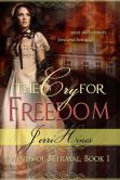 The Cry For Freedom, Winds of Betrayal Book One