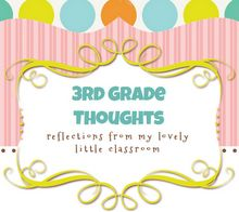 Third Grade Thoughts