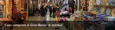 Cosa comprare al Gran Bazaar di Istanbul