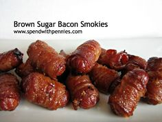 Brown Sugar Bacon Smokies                                       1.Line a pan with foil  2.Cut Bacon into thirds  3.Wrap 1 piece of bacon around each mini smokie and secure with a toothpick  4.Rub each smokie with brown sugar  5.Place on prepared pans  6.Bake at 400 for 10 minutes  7.Flip smokies and cook an additional 8 minutes or until bacon is crispy