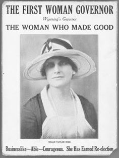 Nellie Tayloe Ross, on January 5, 1925, became the first female governor in the history of the United States.  She is among many Wyoming females who paved the way for women's rights today.  Cheyenne is famous for a lot of firsts, but the ladies in our history are our favorite.