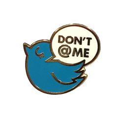 Don't @ Me Pin · Jen Bartel · Online Store Powered by Storenvy