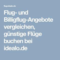 Flug- und Billigflug-Angebote vergleichen, günstige Flüge buchen bei idealo.de