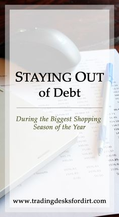 Staying Out of Debt During the Biggest Shopping Season of the Year #debt #finance #christmas #shopping #homestead #tradingdesksfordirt