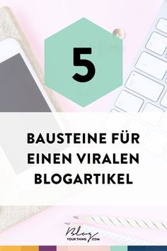 Du möchtest einen Blogartikel schreiben, der von deinen Lesern geteilt wird und vielleicht sogar viral geht, um mehr Blog Besucher zu bekommen?  Hier findest du 5 Bausteine, die virale Blogartikel gemeinsam haben und die du beim Blog Schreiben berücksichtigen solltest.  Blog Themen | blog tipps | Blog Content Ideen | Blog Social Media | Bloggen lernen
