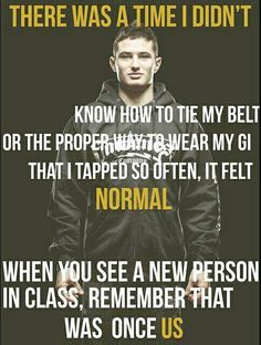 A good thought to help remain grounded and humble. It's still interesting though to watch someone new come to class with an arrogant attitude and have to run outside to throw up because they can't handle the intensity! Muay Thai Martial Arts, Mixed Martial Arts, Jiu Jitsu Quotes, Kempo Karate, Karate Quotes, Bjj Memes, Jiu Jitsu Training, Martial Arts Quotes, Ju Jitsu